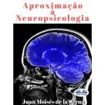 Aproximação À Neuropsicologia