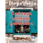 Depresija-Kad Tuga Postane Patološka