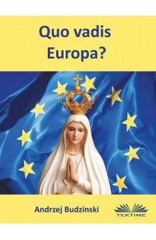 Quo Vadis Europa?