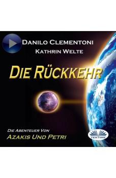 Die Rückkehr-Die Abenteuer Von Azakis Und Petri