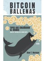 Bitcoin Ballenas-Tipos Que Engañaron Al Mundo (Secretos Y Mentiras En El Mundo Cripto)