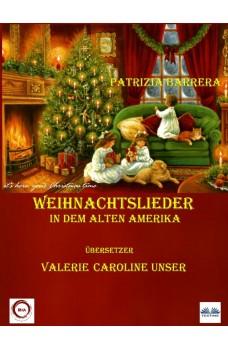 Weihnachtslieder In Dem Alten Amerika