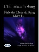 L'Emprise Du Sang-Série Des Liens Du Sang- Livre 11