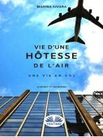Une Vie D'Hôtesse De L'Air-Prochain Vol