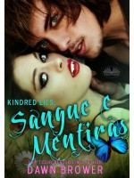 Kindred Lies: Sangue E Mentiras