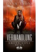 Verwandlung-Dreya Love Buch 1
