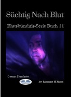 Süchtig Nach Blut-Blutsbündnis-Serie Buch 11