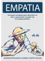 Empatía-Una Guía Completa Para Descubrir Su Don Y Aprovechar El Poder De La Energía Positiva