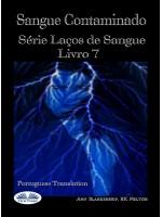 Sangue Contaminado (Laços De Sangue Livro 7)