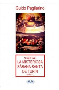 Sindone: La Misteriosa Sábana Santa De Turín-Ensayo