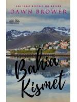 Bahía Kismet-Antología De Cuentos