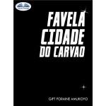 Favela Cidade Do Carvao