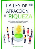 La Ley De Atracción De La Riqueza-Manifiesta Abundancia Con Energía Positiva Diez Veces Más Rápido