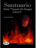 Santuario-Serie Vinculo De Sangre, Libro 9