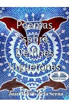 Poemas Sobre Delfines Juguetones