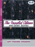 The Invalid Citizen And Other Stories
