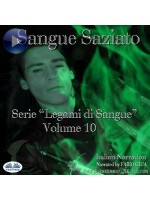 Sangue Saziato-Legami Di Sangue - Volume 10