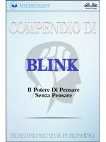 Compendio Di Blink-Il Potere Di Pensare Senza Pensare