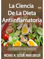 La Ciencia De La Dieta Antiinflamatoria-Una Guía Sencilla Para Principiantes Que Ayudará A Prevenir La Inflamación Crónica