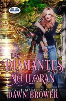 Los Diamantes No Lloran
