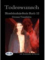 Todeswunsch (Blutsbündnis-Serie Buch 12)