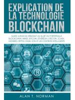 Explication De La Technologie Blockchain-Guide Ultime Du Débutant Au Sujet Du Portefeuille Blockchain, Mines, Bitcoin, Ripple, Ethereum