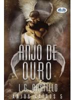 Anjo De Ouro (Anjos Caídos #5)