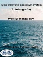 Moje Putovanie Západným Svetom (Autobiografia)