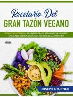 Recetario Del Gran Tazón Vegano-70 Comidas Veganas De Un Plato, Desayunos Saludables, Ensaladas, Quinoa, Licuados