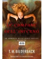 Le Campane Dell'Inferno - Un Romanzo Della Serie Justice Security