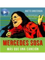 """Mercedes Sosa - Más Que Una Canción-Un Homenaje A """"La Negra"""",  La Voz De Latinoamérica (1935 – 2009)"""