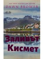 Заливът Кисмет-Кратък Разказ Антология
