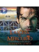 L'Ascesa Di Mercurio-Le Avventure Di Mercurio, Parte Uno