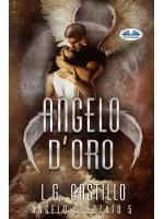Angelo D'Oro (Angelo Spezzato #5)
