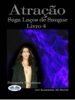 Atração-Saga Laços De Sangue Livro 4