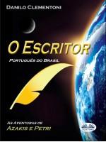 O Escritor (Português Do Brasil)-As Aventuras De Azakis E Petri