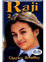 Raji, Libro Dos-La Academia