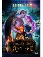 Enmascarando Al Rey Fae