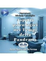 Aspetti Psicologici Nei Tempi Della Pandemia