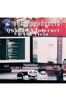 Ciberdependência-Quando A Internet É Um Vício.