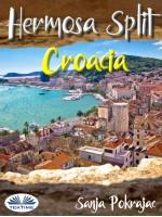 Hermosa Split-Croacia-Guía Y Conversaciones En Croata