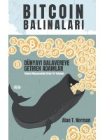 Bitcoin Balinaları-Dünyayı Dalavereye Getiren Adamlar (Kripto Dünyasındaki Sırlar Ve Yalanlar)