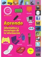 Aprende Informática Y Tecnología De La Información-Libro 1