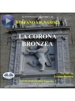 La Corona Bronzea-Lo Stampatore - Secondo Episodio