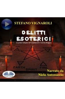 Delitti Esoterici-La Prima Indagine Del Commissario Caterina Ruggeri