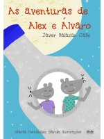 As Aventuras De Alex E Álvaro