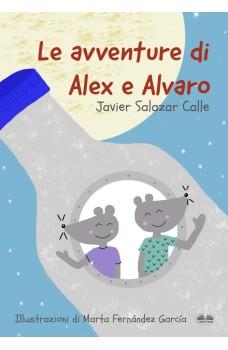 Le Avventure Di Alex E Alvaro