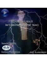 Cuori Infuriati-Il Cuore Di Cristallo Protettore - Volume 3