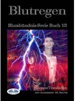 Blutregen-Blutsbündnis-Serie Buch 13