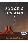 Judge's Dreams I